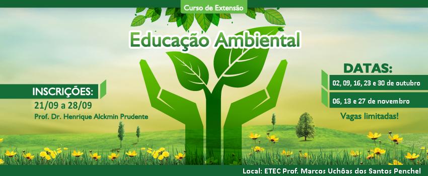 """CURSO DE EXTENSÃO """"EDUCAÇÃO AMBIENTAL"""" 2017"""