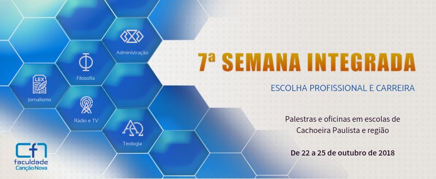 Faculdade Canção Nova promove a 7ª Semana Integrada